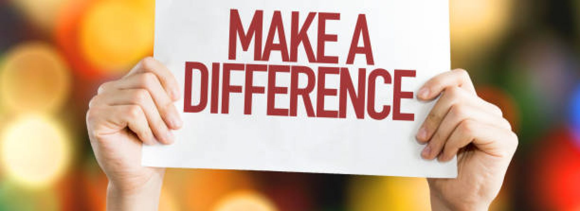 Make a Difference placard